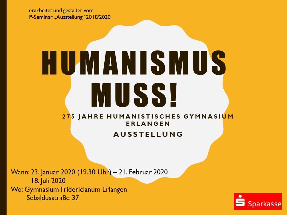 Humanismus muss! – 275 Jahre Humanistisches Gymnasium Erlangen – Ausstellung